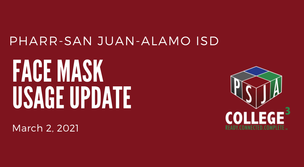 PSJA Face Mask Usage Update